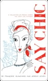 Say Chic: A Collection of French Words We Can't Live Without