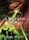 A Wizard of Mars (Young Wizards, #9)