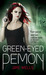 Green-Eyed Demon. by Jaye Wells