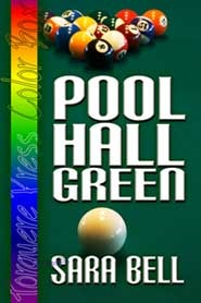 Pool Hall Green by Sara Bell