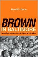 Brown in Baltimore by Howell Baum