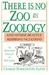 There is No Zoo in Zoology,...