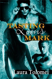 Tasting Leon's Mark by Laura Tolomei