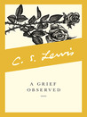 A Grief Observed by C.S. Lewis