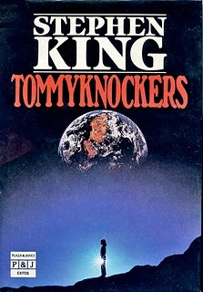 Tommyknockers by Stephen King