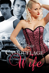 Camouflage Wife by Iona Blair