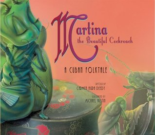 Martina the Beautiful Cockroach by Carmen Agra Deedy