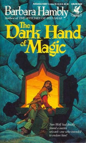 The Dark Hand of Magic by Barbara Hambly