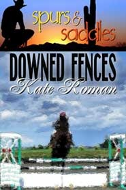 Downed Fences by Kate Roman