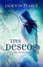 Tres deseos by Jackson Pearce