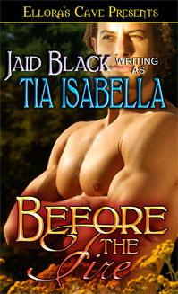 Before The Fire by Tia Isabella