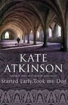 Started Early, Took My Dog by Kate Atkinson