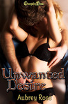 Unwanted Desire (Alpha Colony, #3)