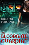 The Bloodgate Guardian (The Maya Bloodgates #1)