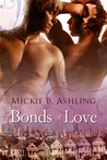 Bonds of Love by Mickie B. Ashling