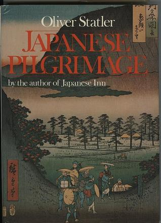 Japanese Pilgrimage by Oliver Statler