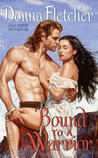 Bound to a Warrior (The Warrior King, #1)