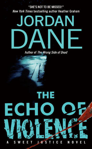 The Echo of Violence by Jordan Dane