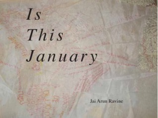 Is This January by Jai Arun Ravine