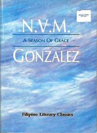 A Season of Grace (Filipino Literary Classics)