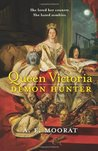 Queen Victoria: Demon Hunter