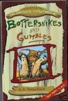 The Complete Tales Of Bottersnikes And Gumbles