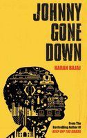 Johnny Gone Down by Karan Bajaj