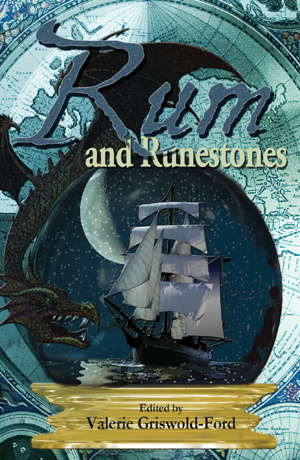 Rum and Runestones by Valerie Griswold-Ford