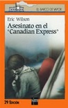 "Asesinato en el ""Canadian Express"" (The Tom and Liz Austen Mysteries, #1)"