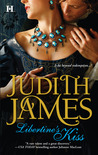 Libertine's Kiss by Judith James