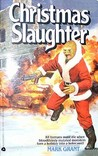Christmas Slaughter (Mutants Amok, #5)