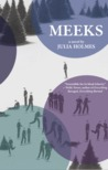 Meeks: a novel