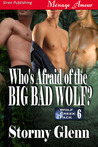 Who's Afraid of the Big Bad Wolf? (Wolf Creek Pack, #6)