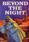 Beyond the Night by Betty Swinford