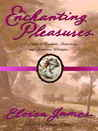 Enchanting Pleasures (Pleasures, #3)