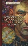 Twilight Falling (Forgotten Realms: Erevis Cale, #1)