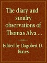 Diary and Sundry Observations of Thomas Alva Edison