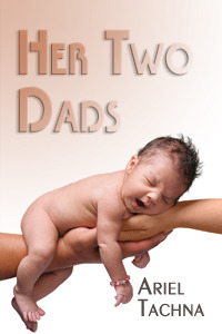 Her Two Dads by Ariel Tachna