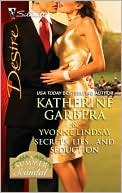 Secrets, Lies...and Seduction by Katherine Garbera