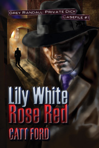 Lily White Rose Red by Catt Ford