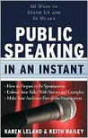 Public Speaking in an Instant