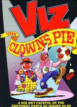 VIZ Comic - The Clown's Pie by Chris Donald