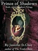 The Prince of Shadows by Jennifer St. Clair