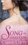 Song of Seduction (Seduction, #1)