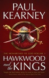 Hawkwood and the Kings (Monarchies of God, #1-2)