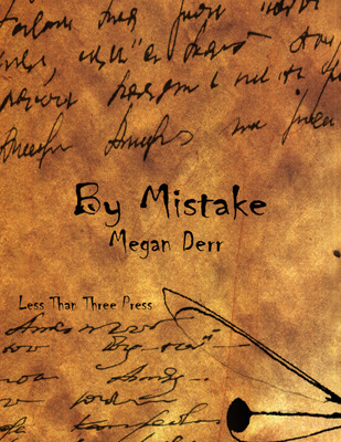 By Mistake by Megan Derr
