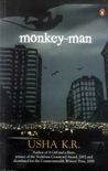 Monkey-Man by Usha K.R.