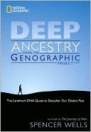 Deep Ancestry: The Landmark DNA Quest to Decipher Our Distant Past