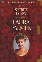The Secret Diary of Laura Palmer by Jennifer Lynch