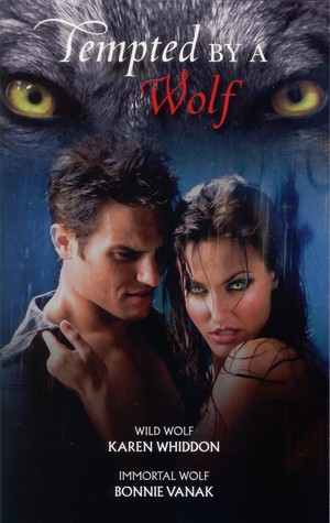 Tempted by a Wolf by Karen Whiddon